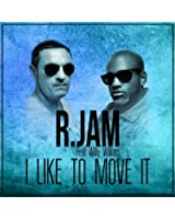 I Like to Move It (feat. Willy William) [Edit Mix]