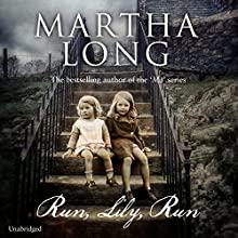 Run, Lily, Run (       UNABRIDGED) by Martha Long Narrated by Martha Long