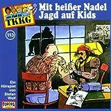 Ein Fall fuer TKKG - Folge 113: Mit heisser Nadel Jagd auf Kids