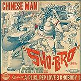Sho-Bro (feat. A-Plus, Pep Love, Knobody)