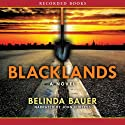 Blacklands Audiobook by Belinda Bauer Narrated by John Curless