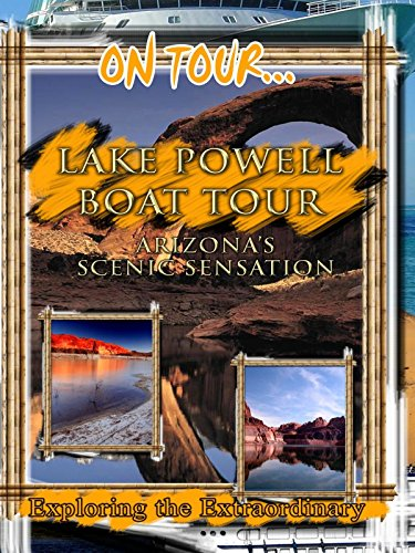 On Tour... LAKE POWELL BOAT TOUR