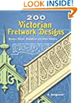 200 Victorian Fretwork Designs: Borde...