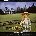 Pollyanna Audiobook by Eleanor H. Porter Narrated by Elaine Wise
