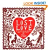 Lost Love: A Celebration of Romance from Times Past