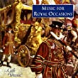 Music for Royal Occasions by The Gift of Music