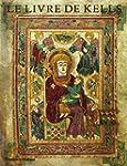 Le Livre de Kells: Une Introduction I...