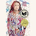 A Step from Heaven Audiobook by An Na Narrated by Jina Oh