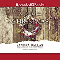 A Quilt for Christmas Audiobook by Sandra Dallas Narrated by Pilar Witherspoon