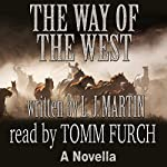 The Way of the West | L. J. Martin