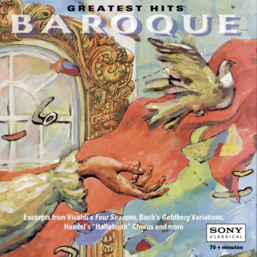 Greatest Hits ~ Baroque by George Frederick Handel,&#32;Antonio Vivaldi,&#32;Tomaso Albinoni,&#32;Johann Sebastian Bach and Jean-Joseph Mouret