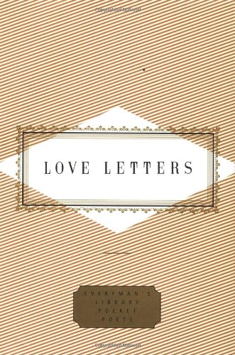 Love Letters (Everyman's Library Pocket Poets), by Peter Washington