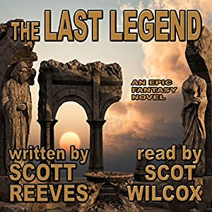 The Last Legend   [Scott Reeves]