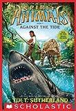 Spirit Animals Book 5: Against the Tide (Spirit Animals series)