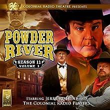 Powder River: Season 11, Vol. 1 Radio/TV Program Auteur(s) : Jerry Robbins Narrateur(s) : Jerry Robbins,  The Colonial Radio Players