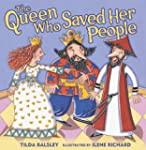 Queen Who Saved Her People(PreK-12)