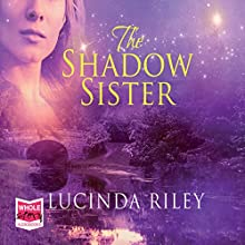 The Shadow Sister: The Seven Sisters, Book 3 | Livre audio Auteur(s) : Lucinda Riley Narrateur(s) : Jessica Preddy