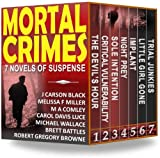 img - for Mortal Crimes: 7 Novels of Suspense book / textbook / text book