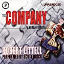 The Company: A Novel of the CIA (       UNABRIDGED) by Robert Littell Narrated by Scott Brick