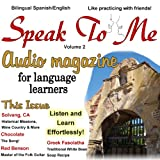 img - for Speak to Me. A Fun Spanish/English Audio Magazine for Language Learners. book / textbook / text book