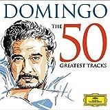 Domingo - The 50 Greatest Tracks [2 CD]