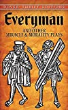 Image of Everyman and Other Miracle and Morality Plays (Dover Thrift Editions)