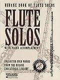 Rubank Book of Flute Solos - Intermediate Level: (Includes Piano Accompaniment)