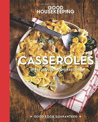 good-housekeeping-casseroles-60-fabulous-one-dish-recipes