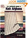 The Ultimate Book of Knit Afghans