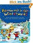 Komm mit in den Winterwald!: Winter u...