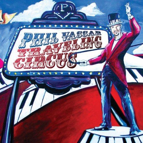 Phil Vassar - Traveling Circus (2009)