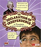 The Declaration of Independence in Translation: What It Really Means (Kids Translations)
