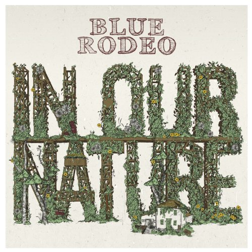 Blue Rodeo – In Our Nature (2013) [FLAC]