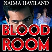 Bloodroom: Bloodroom Series, Book 1 | Naima Haviland