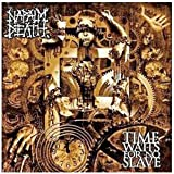 "Time Waits for No Slavevon ""Napalm Death"""