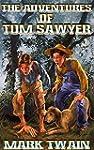 Adventures of Tom Sawyer: by Mark Twa...