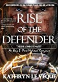 Rise of the Defender