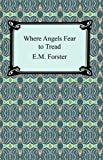 Image of Where Angels Fear to Tread [with Biographical Introduction]