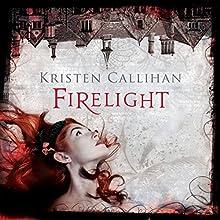 Firelight: Darkest London, Book 2 (       UNABRIDGED) by Kristen Callihan Narrated by Moira Quirk