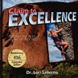 img - for Claim to Excellence: Putting a Signature of Quality on All You Do book / textbook / text book