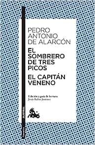 El sombrero de tres picos / El capitán Veneno: 9788467042177: Amazon