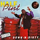 Down-N-Dirty [Explicit]