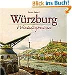 W�rzburg: Weinstadtimpressionen