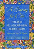 A Sarong for Clio: Essays on the Intellectual and Cultural History of ThailandInspired by Craig J. Reynolds (Studies on Southeast Asia)