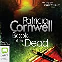 Book of the Dead Audiobook by Patricia Cornwell Narrated by Lorelei King