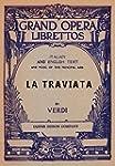 La Traviata: Libretto, Italian and En...