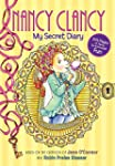 Fancy Nancy: Nancy Clancy: My Secret...