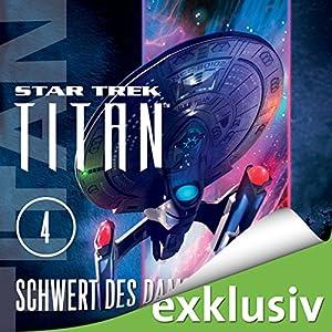 Star Trek. Schwert des Damokles (Titan 4) Hörbuch