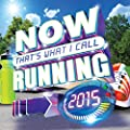 Now That's What I Call Running 2015 [Clean]