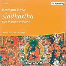 Siddhartha (       ungekürzt) von Hermann Hesse Gesprochen von: Ulrich Matthes